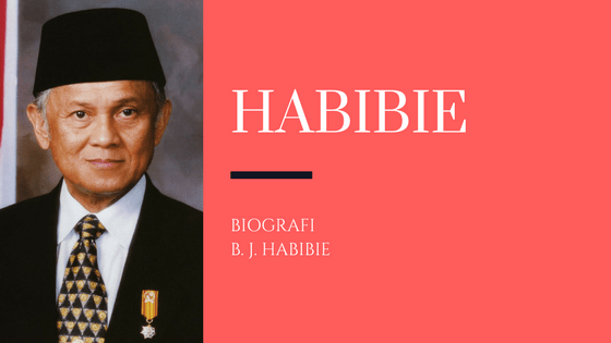 Biografi Habibie