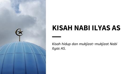 Kisah Nabi Ilyas